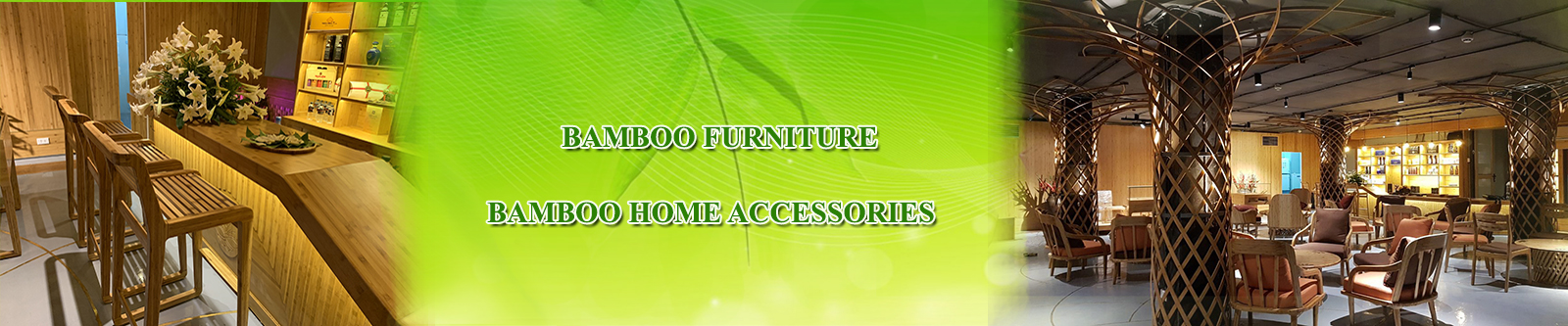 Bamboo Furniture & Accessories